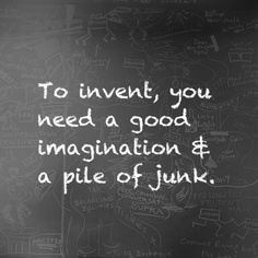 To invent quote