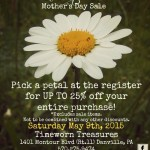 Mother's Day Sale – May 9th!