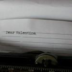 Dear Valentine. . .