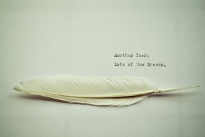 A New Year, New Dreams…